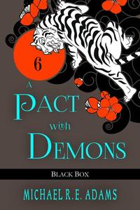 A Pact with Demons (Story #6): Black Box