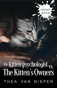The Kitten Psychologist Versus The Kitten's Owners