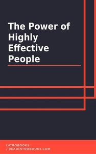The Power of Highly Effective People