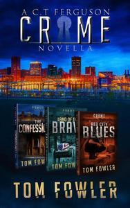 The C.T. Ferguson Crime Novella Collection