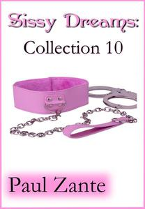 Sissy Dreams: Collection 10