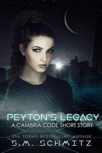 Peyton's Legacy: A Cambria Code Short Story