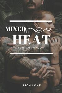 Mixed Heat