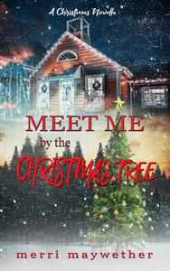 Meet Me By The Christmas Tree
