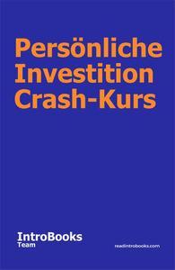Persönliche Investition Crash-Kurs