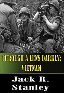 Through A Lens Darkly: Vietnam