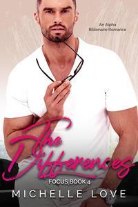 The Differences: An Alpha Billlionaire Romance