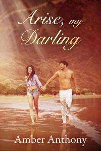 Arise, My Darling