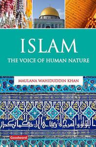 Islam: The Voice of Human Nature