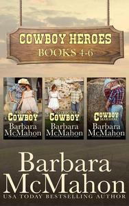 Cowboy Heroes Boxed Set Books 4-6