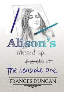 Alison's the Sensible One