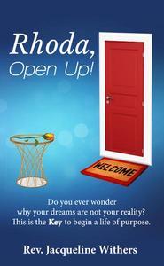 Rhoda, Open Up!