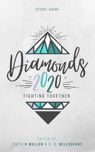 Diamonds 2020: Fighting Together