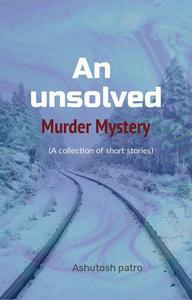 An unsolved murder mystery