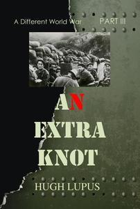 An Extra Knot Part III