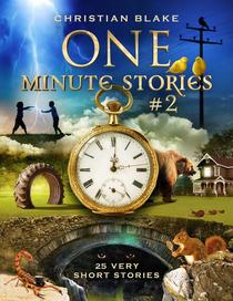 One Minute Stories #2