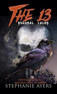 The 13: Surreal Tales