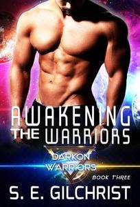 Awakening The Warriors