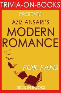 Modern Romance by Aziz Ansari (Trivia-On-Books)