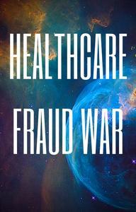 Healthcare Fraud War
