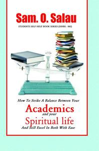 Academics & Your Spiritual Life