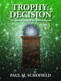 Trophy: Decision