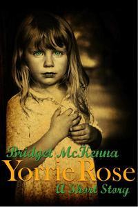 Yorrie Rose - A Short Story