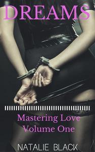 Dreams (Mastering Love – Volume One)