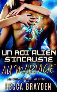 Un roi alien s'incruste au mariage