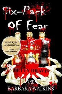 Six-Pack of Fear