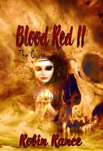Blood Red II, The Curse
