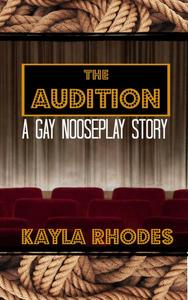 The Audition: A Gay Nooseplay Story