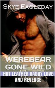 Werebear Gone Wild