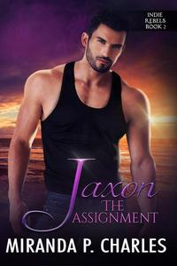 Jaxon: The Assignment