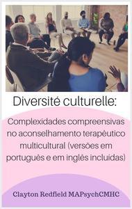 Diversidade Cultural: Compreendem Complexidades em Aconselhamento Terapêutico Multi-Cultural (versões em italiano e em inglês incluídas)