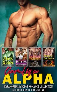Claimed by an Alpha : Paranormal & Sci-fi Romance Collection