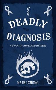 Deadly Diagnosis