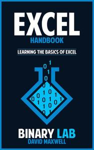 Excel Handbook:  Learn the Basics of Microsoft Excel