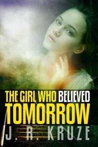 The Girl Who Believed Tomorrow