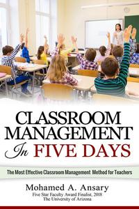 Classroom Management in Five Days