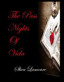 The Pass Nights of Vida