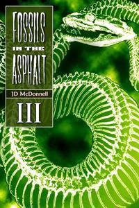 Fossils in the Asphalt - Vol. 3