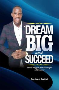 Dream Big And Succeed