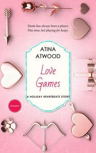 Love Games. A Holiday Heartbeats Story.