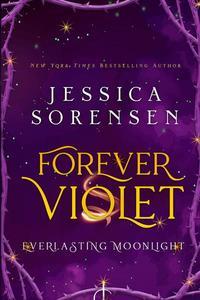 Forever Violet: Everlasting Moonlight