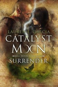 Catalyst Moon: Surrender