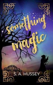 Something Magic