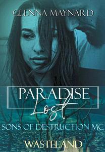 Paradise Lost: Wasteland