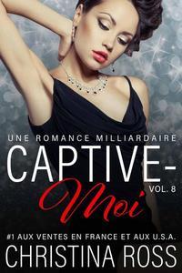 Captive-Moi (Vol. 8)