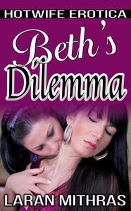 Beth's Dilemma